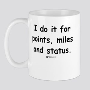 Points, Miles and Status -  Mug