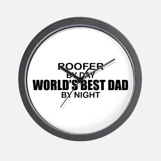 World's Best Dad - Roofer Wall Clock