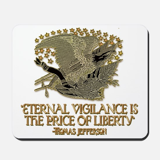 The Price of Liberty Mousepad