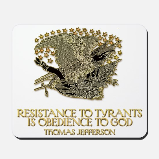 Resistance to Tyrants Mousepad