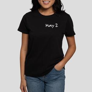 """May 2"" printed on a Women's Dark T-Shirt"