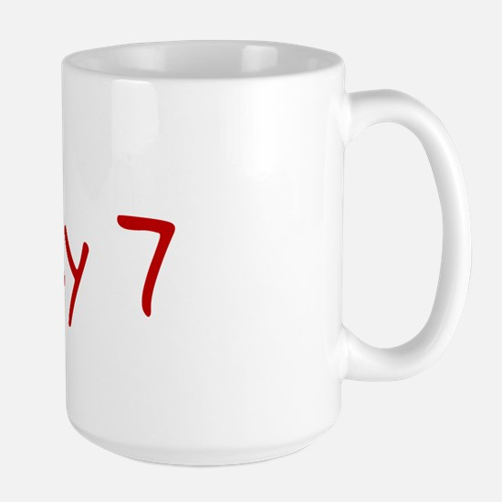 """May 7"" printed on a Large Mug"