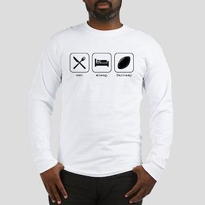 Eat, Sleep, Fantasy Football Long Sleeve T-Shirt