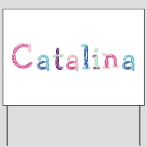 Catalina Princess Balloons Yard Sign