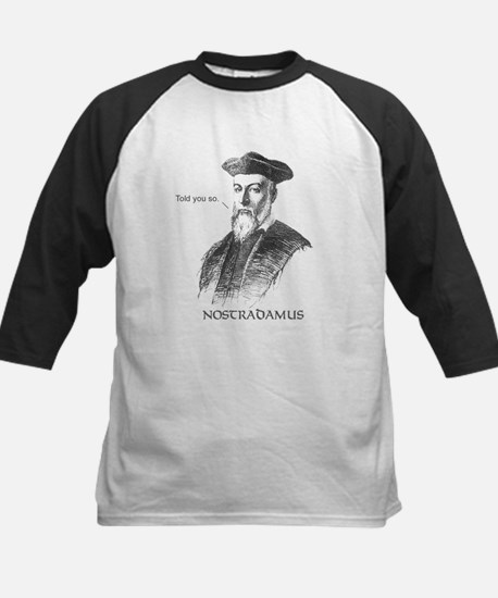 Nostradamus Told You So Kids Baseball Jersey