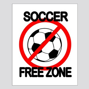 Soccer Free Zone Small Poster