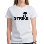 Strike w/sign Women's T-Shirt
