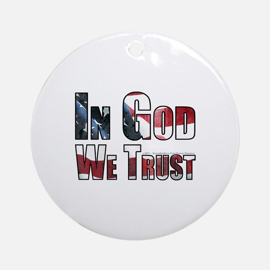 In God We Trust Round Ornament