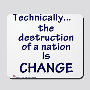 Destruction is Change Mousepad
