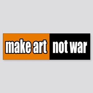 Make Art Not War Peace Bumper Sticker