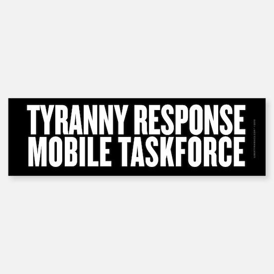 Tyranny Response Taskforce Sticker (Bumper)