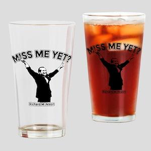 NIXON MISS ME YET Drinking Glass