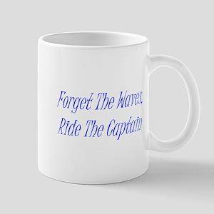 Ride The Captain Mug