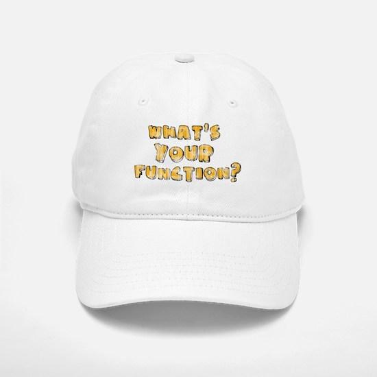 Whats Your Function Orange on Baseball Baseball Cap