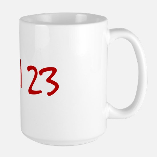 """April 23"" printed on a Large Mug"