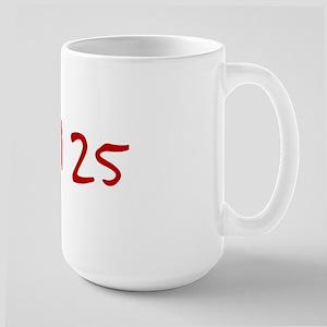 """""""April 25"""" printed on a Large Mug"""
