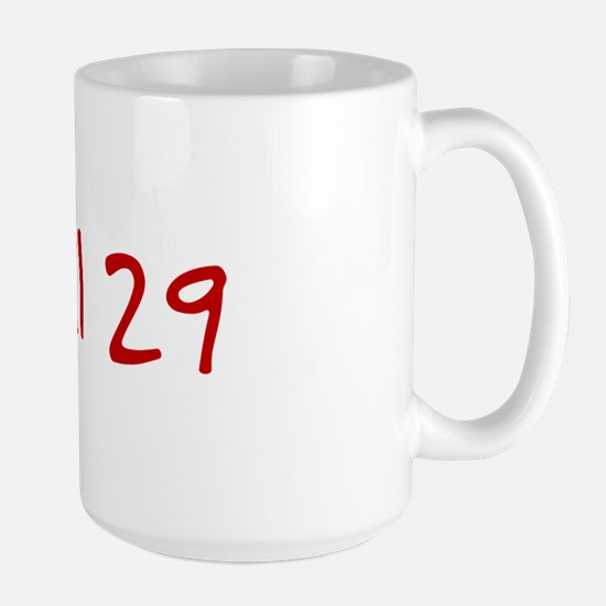"""April 29"" printed on a Large Mug"