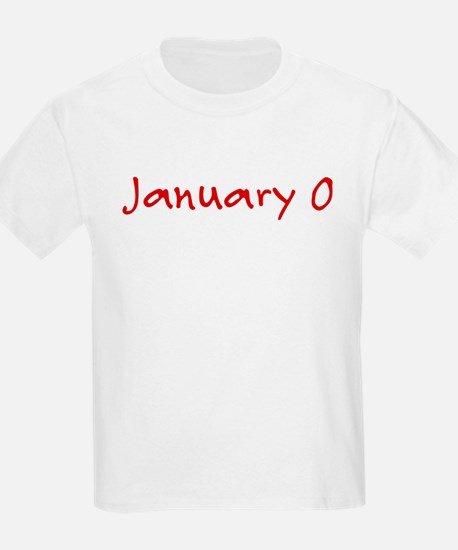 """""""January 0"""" printed on a T-Shirt"""
