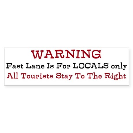 Fast Lane / Locals Only