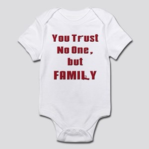 Trust no one but family(white) Body Suit