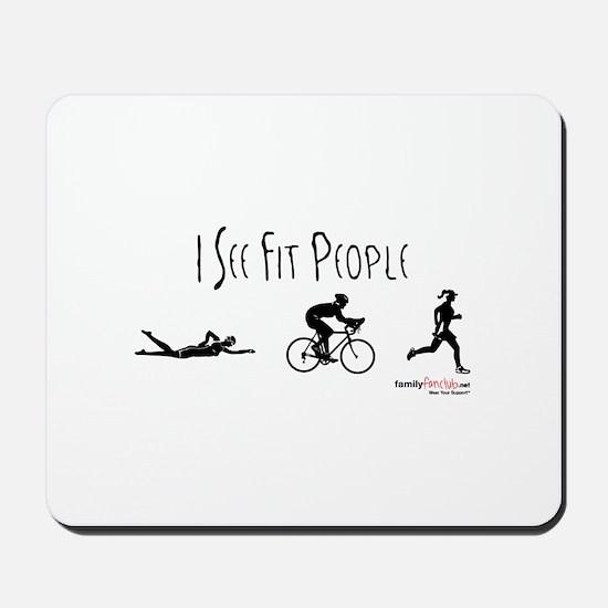I see fit people Mousepad