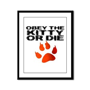 Obey the Kitty or Die Framed Panel Print