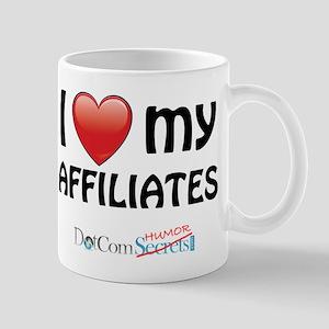 I Love My Affiliates Mug