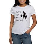 My Wife Lifts more than you Women's T-Shirt