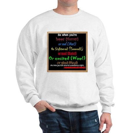 SchoolhouseRockTV Interjections Sweatshirt