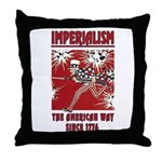 """""""Imperialism"""" Throw Pillow"""