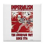 """Imperialism"" Tile Coaster"