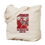 """Imperialism"" Tote Bag"