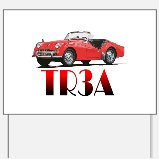 The TR3A Yard Sign