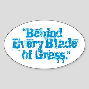 Behind Every Blade of Grass Sticker