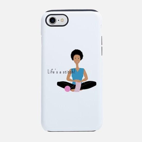 Life's a Stitch iPhone 7 Tough Case