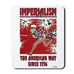 """""""Imperialism"""" Mousepad"""