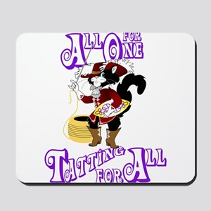 All For One, Tatting For All Mousepad