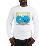 Bird in a Fishbowl Long Sleeve T-Shirt