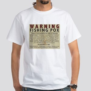 White T-Shirt with Fishing Pox warning
