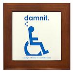 damnit.wheelchair Framed Tile