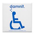 damnit.wheelchair Tile Coaster
