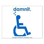 damnit.wheelchair Small Poster