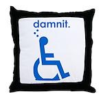 damnit.wheelchair Throw Pillow