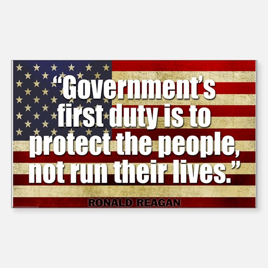 REAGAN: Government's first duty... QUOTE Decal