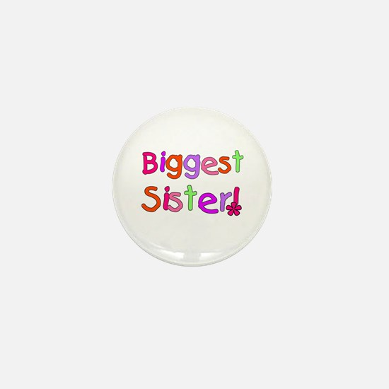 Biggest Sister Mini Button
