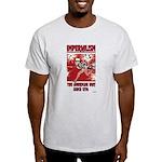 """Imperialism"" Light T-Shirt"