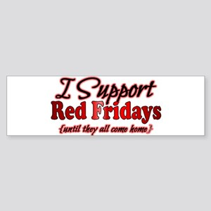 I support Red Fridays Sticker (Bumper)