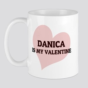 Danica Is My Valentine Mug