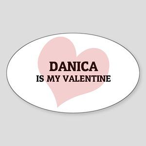 Danica Is My Valentine Oval Sticker