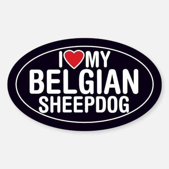 I Love My Belgian Sheepdog Oval Sticker/Decal